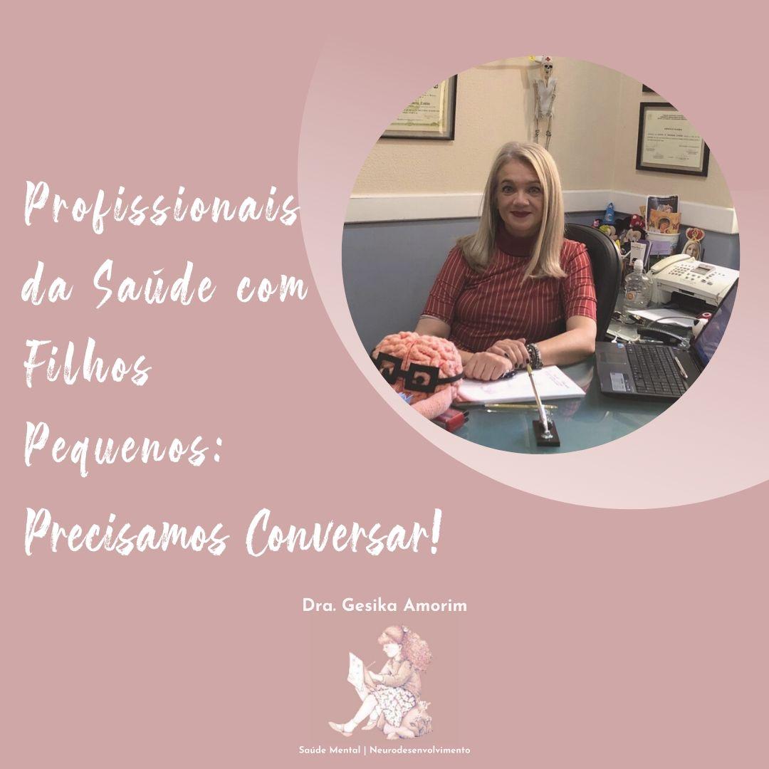 PROFISSIONAIS DA SAÚDE COM FILHOS PEQUENOS